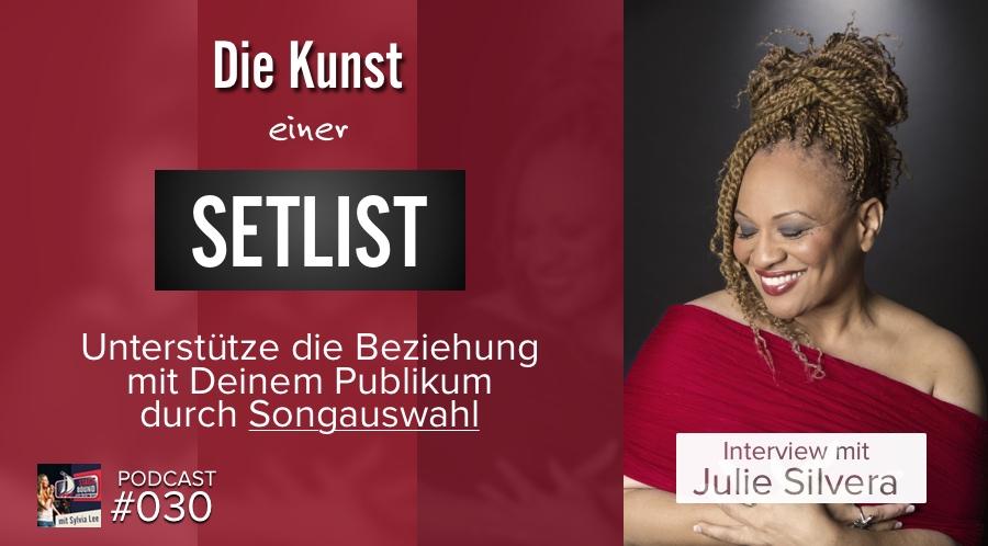 Die Kunst einer Setlist mit Julie Silvera